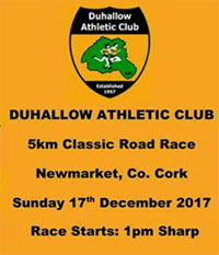 Fast 5k in Newmarket in NW Cork...Sun 17th Dec 2017