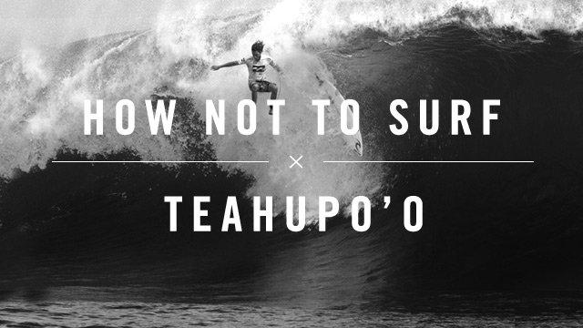 How NOT To Surf Teahupo o