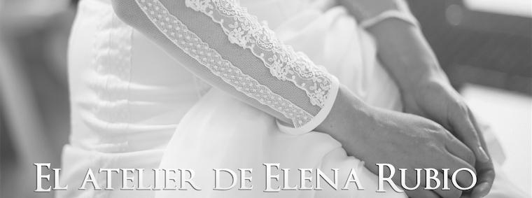 EL ATELIER DE ELENA RUBIO