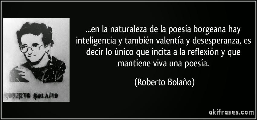 Frase Bolaño sobre Borges