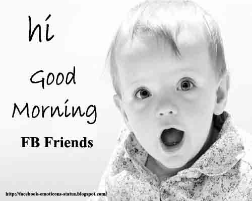 Good Morning Everyone Facebook Status : Facebook emoticons status good morning