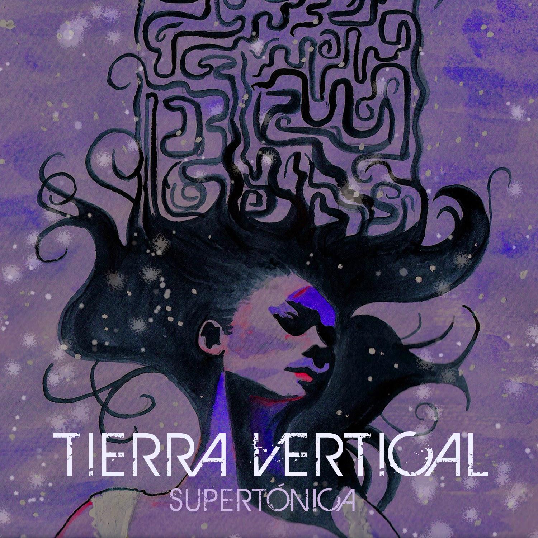 Tierra Vertical Supertónica