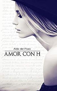 Amor con H- Aida del Pozo