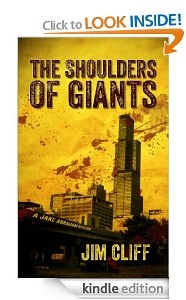 Free eBook Feature: The Shoulders of Giants (A Jake Abraham Mystery) by Jim Cliff