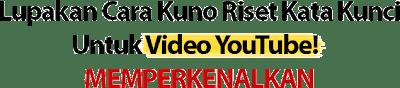 Riset Kata Kunci Youtube