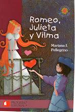 Romeo, Julieta y Vilma. Editorial Progreso.México