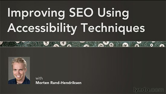 Lynda – Improving SEO Using Accessibility Techniques