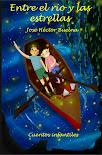 Mi primer libro: Entre el Río y las Estrellas