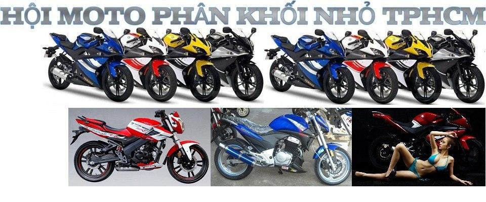 Hội Mô Tô Phân Khối Nhỏ TpHCM- Hội Moto PKN TpHCM- motopkntphcm  - Hội Mô Tô TpHCM PKN - Hội Moto T