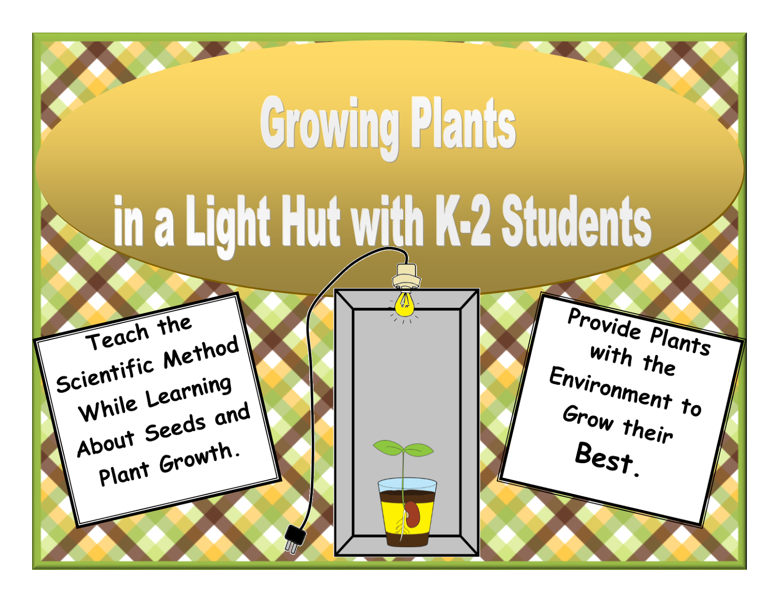 https://www.teacherspayteachers.com/Product/Growing-Plants-in-a-Light-Hut-Kindergarten-First-and-Second-Grade-Students-1588679