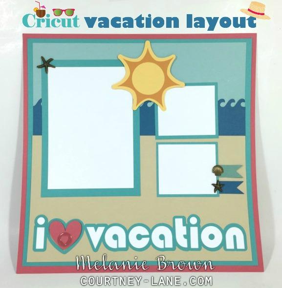 Cricut Vacation Layout