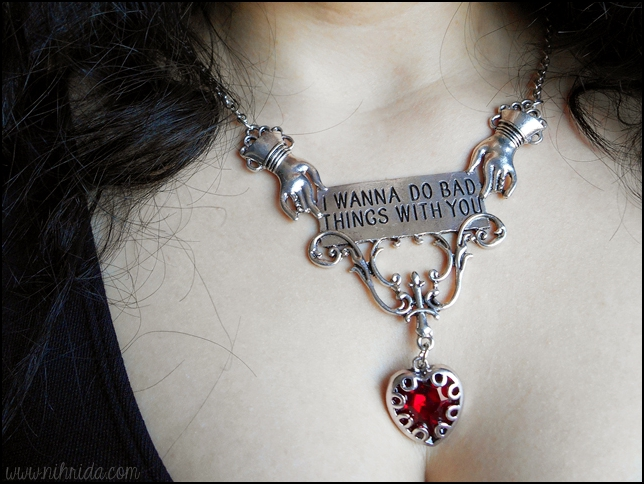 I Wanna Do Bad Things With You - True Blood Necklace