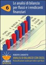 Analisi di bilancio con Excel. Le analisi di bilancio per flussi e i rendiconti finanziari - eBook