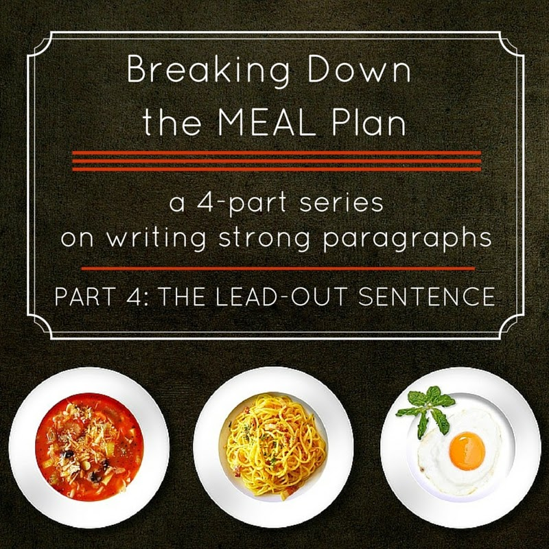 Breaking Down the MEAL Plan: Part 4: The Lead Out Sentence