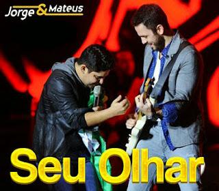 Jorge+e+Mateus+ +Seu+Olhar Jorge e Mateus – Seu Olhar – Mp3