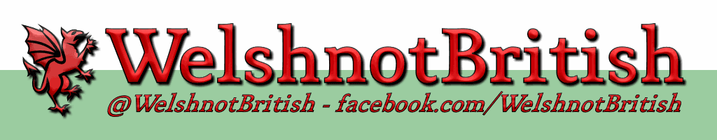 WelshnotBritish.com