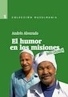 Andrés Alvarado-El Humor En Las Misiones-
