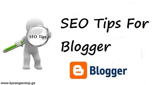Thủ thuật, hướng dẫn SEO blogspot blogger