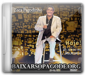 CD Zeca Pagodinho - 30 Anos: Vida Que Segue - Multishow Ao Vivo (2013)