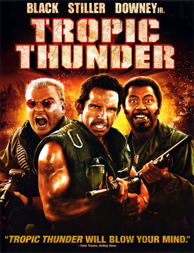 Ver Una guerra de película (Tropic Thunder) (2008) Online