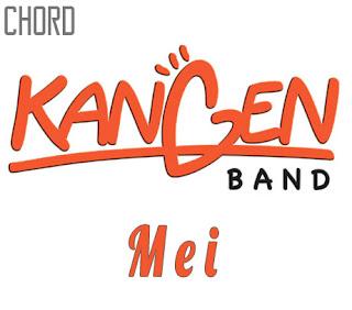 Lirik dan Chord(Kunci Gitar) Kangen Band ~ Mei