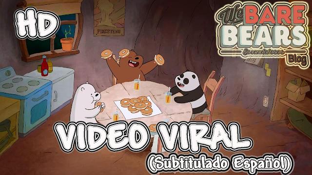 http://webarebears-escandalosos.blogspot.com/p/t1-ep2-we-bare-bearsescandalosos.html