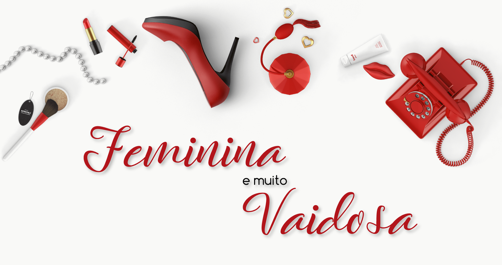 Feminina & Vaidosa