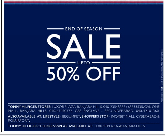 beb53b54 TOMMY HILFIGER Hyderabad Offering Upto 50% offer. Contact Details :  040-49495050