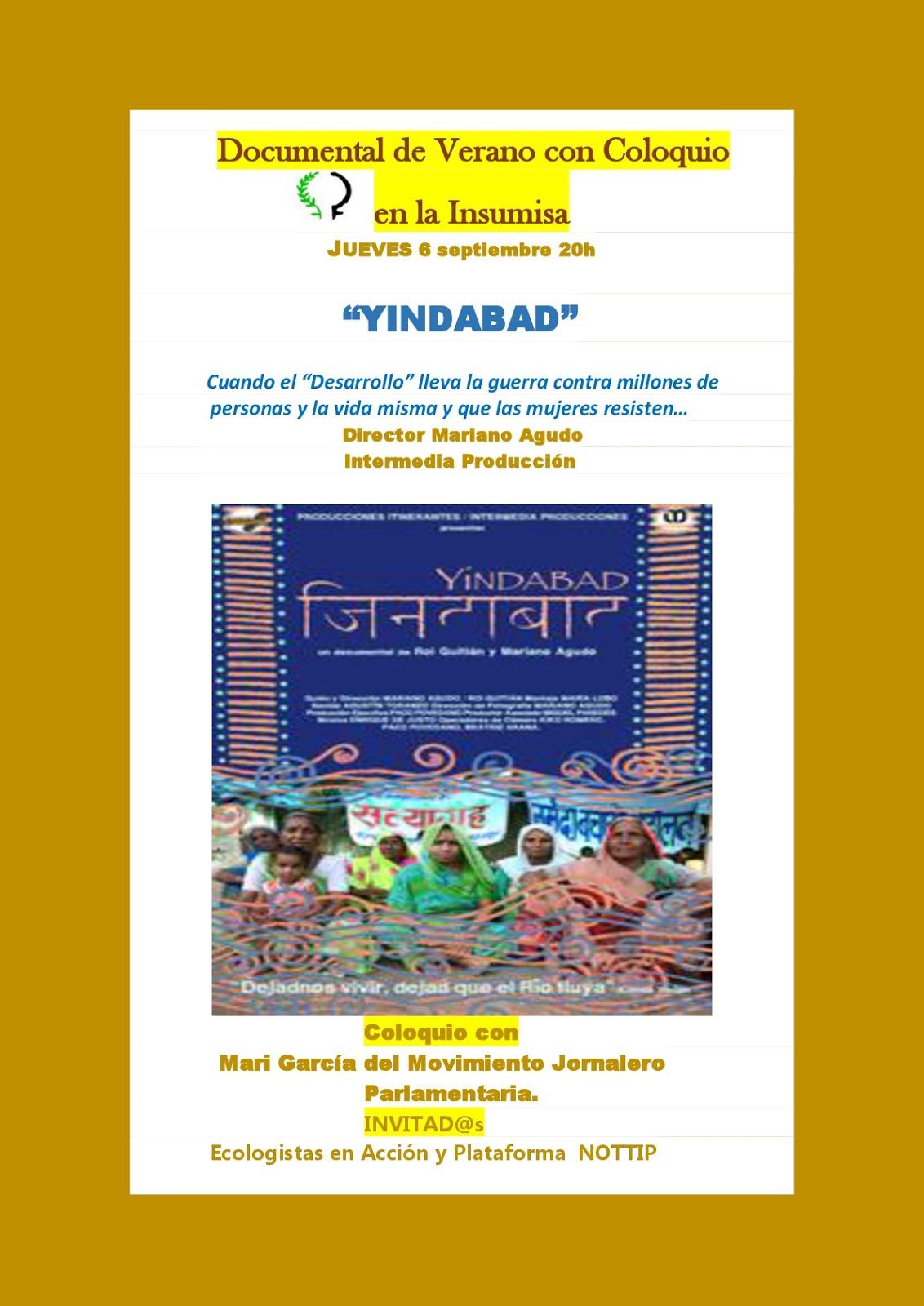"""Documental """"YINDABAD"""" (coloquio).Día Internacional lucha contra la OMC y Tratados de Libre Comercio"""