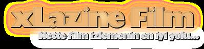 xLazine Film ~ Film izle, Online Sinema, 720p film izleme siteniz