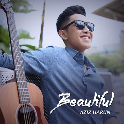 lirik lagu beautiful aziz harun
