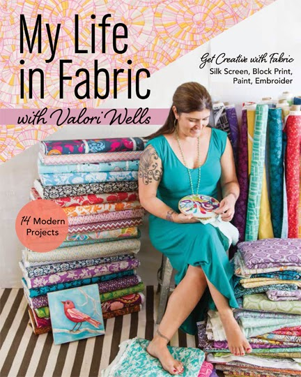 My Life in Fabric by Valori Wells