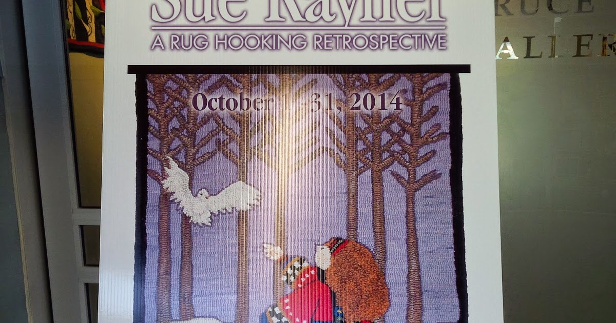Rug Hooking Rules Sue Raynor A Rug Hooking Retrospective
