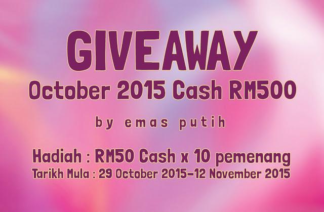 http://www.kisahemasputih.com/2015/10/giveaway-october-2015-cash-rm500-by.html