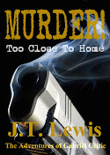 Try Murder! Too Close To Home For Free!!!