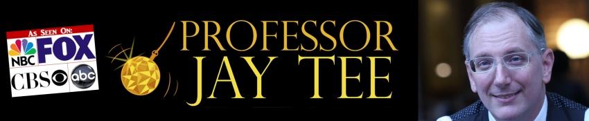 Professor Jay Tee