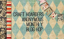 I'm excited to be a member of the Craft Hoarders Anonymous Monthly Blog Hop!