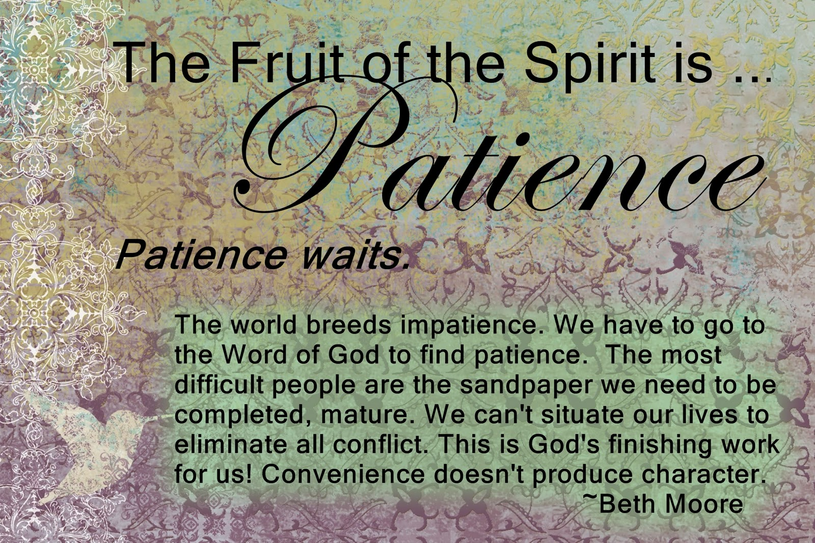 Single Moms World Online!: The Fruit of the Spirit--Patience!