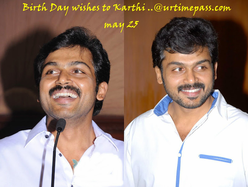 Birth Day Wishes To Karthi [May 25] @urtimepass.com