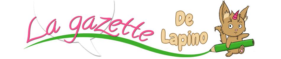 La Gazette de Lapino