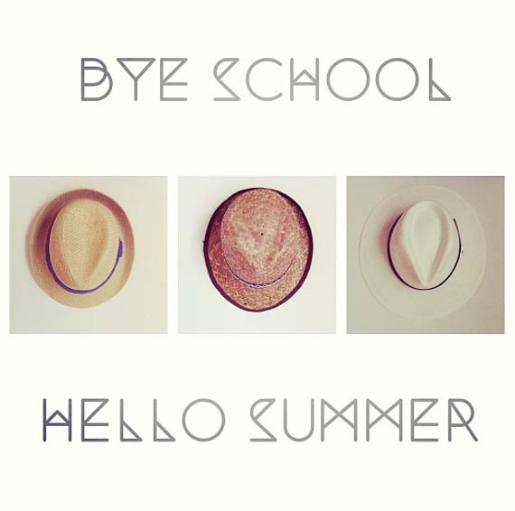 Bye School, Hello Summer