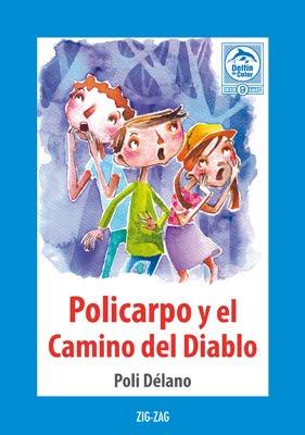 """""""Policarpo y el Camino del Diablo"""""""