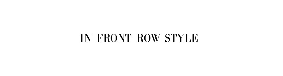 In Front Row Style