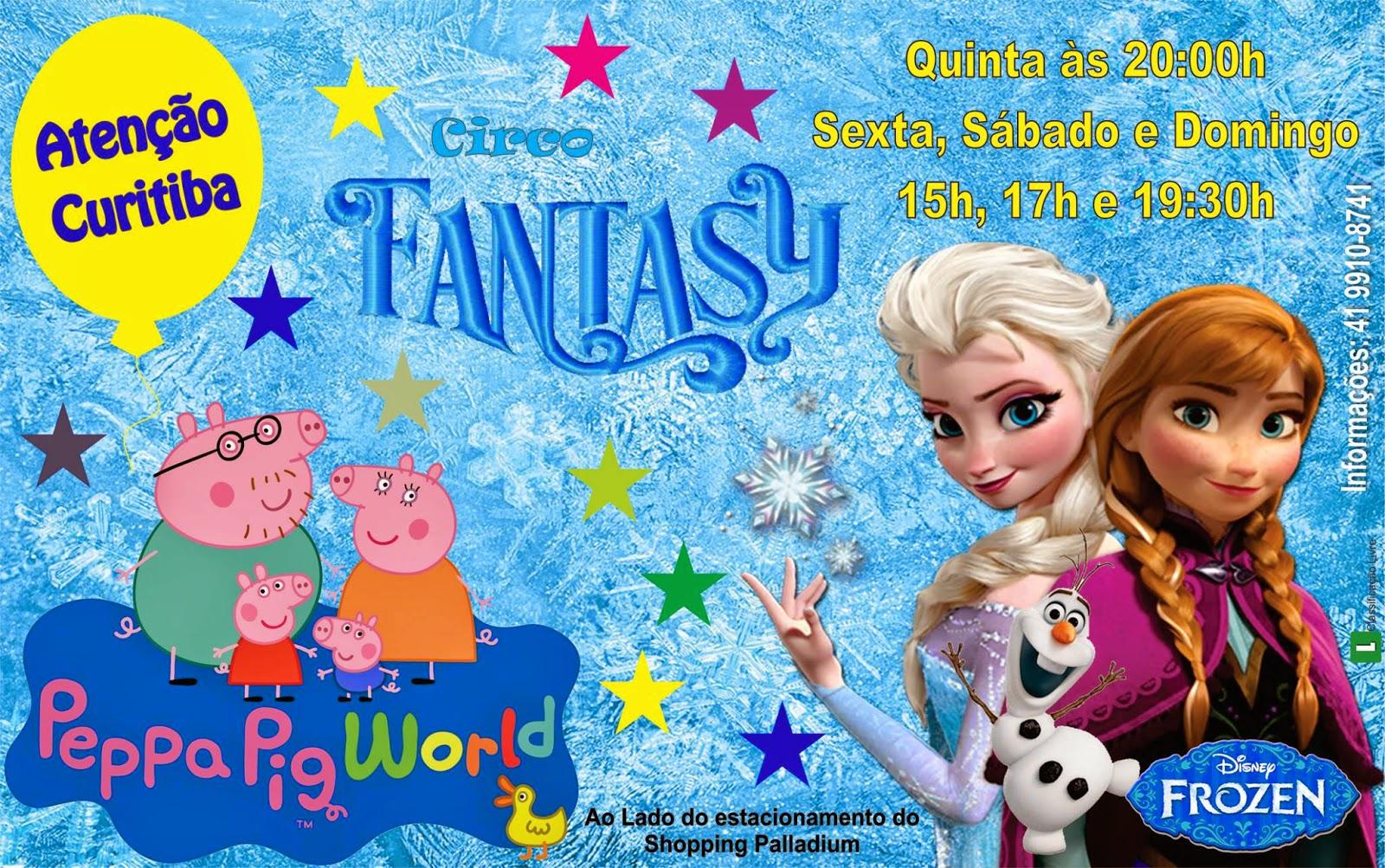 Circo Fantasy Peppa Pig e Frozen Curitiba