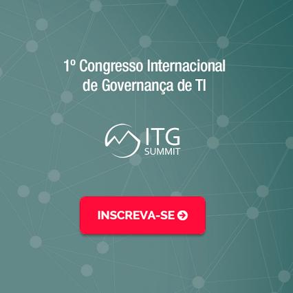 Primeiro Congresso Online em Governança de TI - ITG SUMMIT