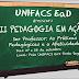 Unifacs EaD Porto Seguro apresenta II Pedagogia em Ação