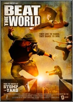 Filme You Got Served : Beat The World + Legenda