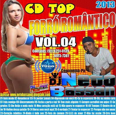 CD TOP FORRÓ ROMÂNTICO VOL-4 2013 BY-DJ NETO BASSAN