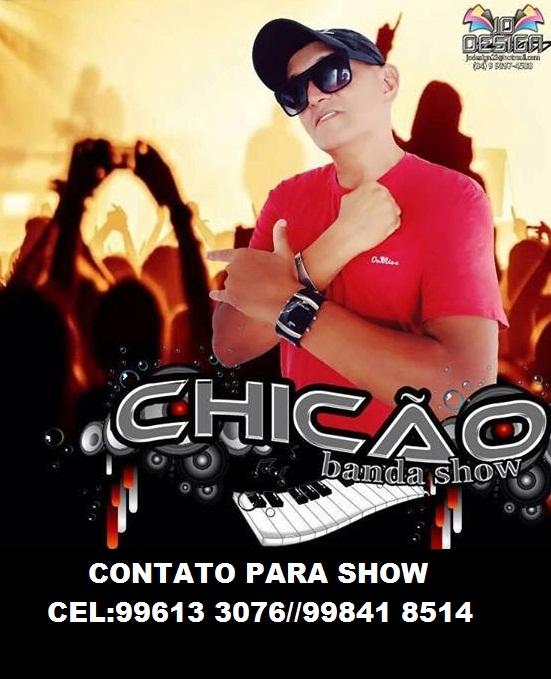 CHICÃO BANDA SHOW O TALENTO DA MUSICA