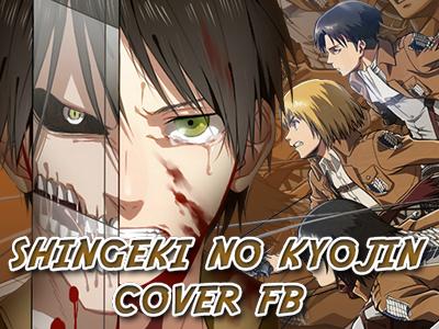 Shingeki No Kyojin - Cover FB